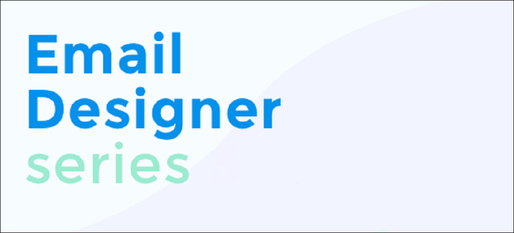 Email Designer Series: Use the templates in your emails (4/4)