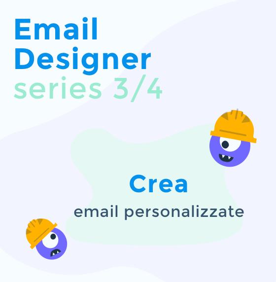 Email Designer Series - Crea