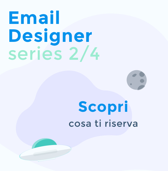 Email Designer Serie - Scopri