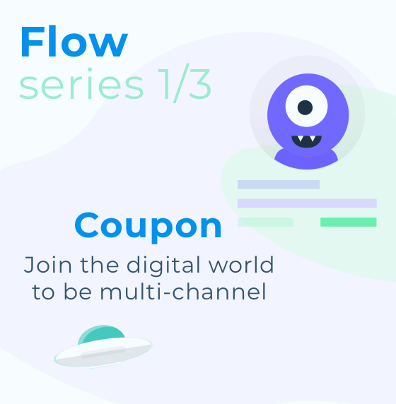 Flow Series: Coupon